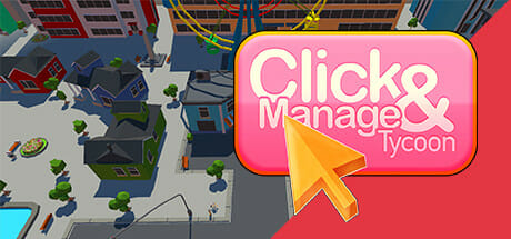 Click and Manage Tycoon Download