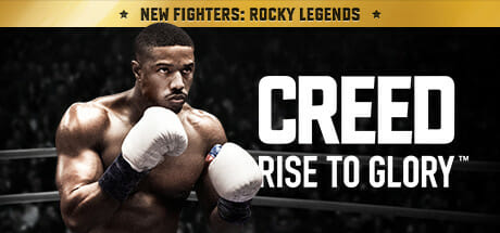 Creed: Rise to Glory Download