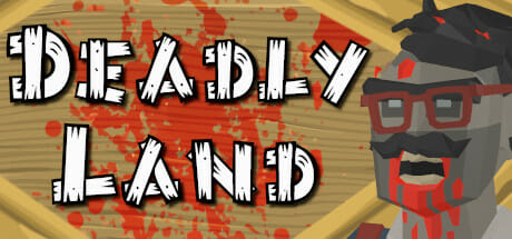 Deadly Land Download
