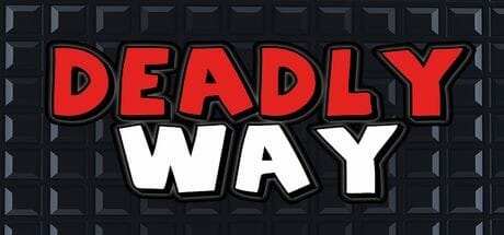Deadly Way Download