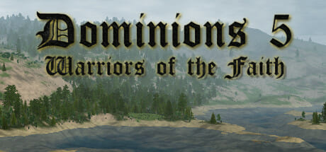 Dominions 5 - Warriors of the Faith Download
