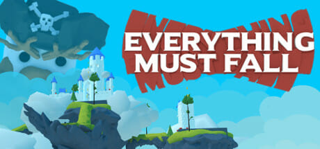 Everything Must Fall Download