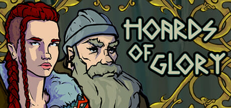 Hoards of Glory Download