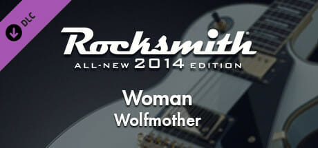 """Rocksmith 2014 – Wolfmother - """"Woman"""" Download"""