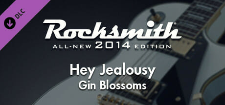 """Rocksmith 2014 Edition - Remastered – Gin Blossoms - """"Hey Jealousy"""" Download"""