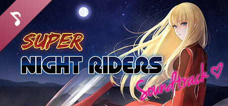 Super Night Riders Soundtrack and Art Download