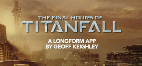 Titanfall - The Final Hours Download