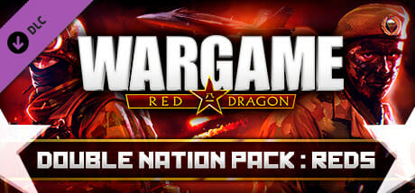 Wargame Red Dragon - Double Nation Pack: REDS Download