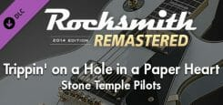 """Rocksmith 2014 Edition – Remastered – Stone Temple Pilots - """"Trippin' on a Hole in a Paper Heart"""" Download"""